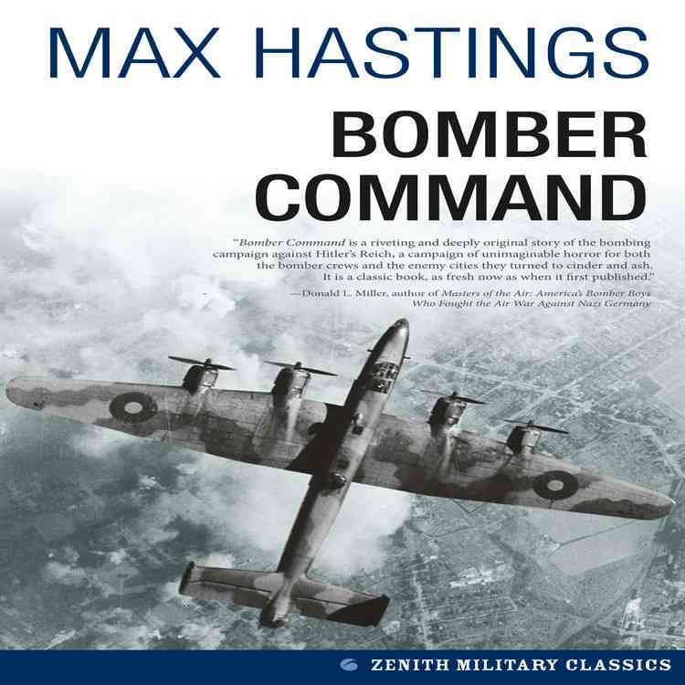 Bomber Command By Hastings, Max